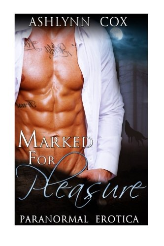 9781512121155: Marked For Pleasure