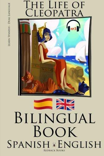 9781512123005: Learn Spanish - Bilingual Book (Spanish - English) The Life of Cleopatra