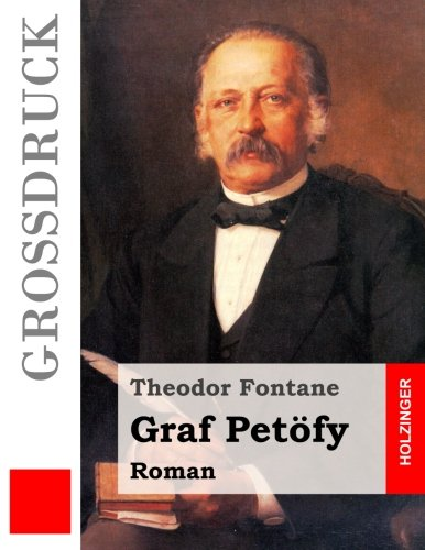 9781512123111: Graf Petöfy (Großdruck) (German Edition)