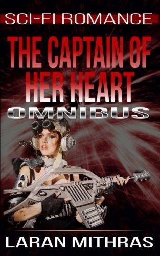 9781512124392: The Captain of Her Heart: Omnibus