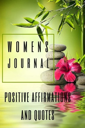 9781512125580: Women's Journal: Positive Affirmations and Quotes