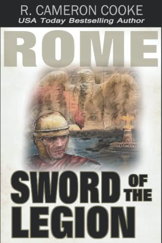 9781512126778: Rome: Sword of the Legion