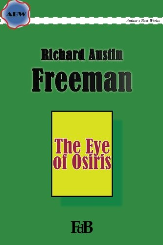 9781512130096: The Eye of Osiris (ABW. Author?s Best Work. Richard Austin Freeman) (Volume 2)