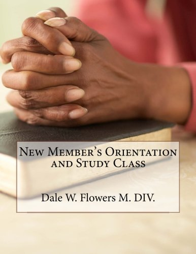 9781512130195: New Member's Orientation and Study Class