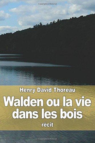 9781512130249: Walden ou la vie dans les bois (French Edition)