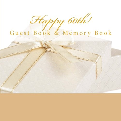 9781512130300: Happy 60th!: Guest Book & Memory Book with Photo Pages