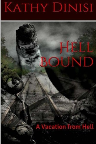 9781512130591: Hell Bound (A Vacation From Hell) (Volume 1)