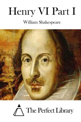 9781512131673: Henry VI Part I (Perfect Library)