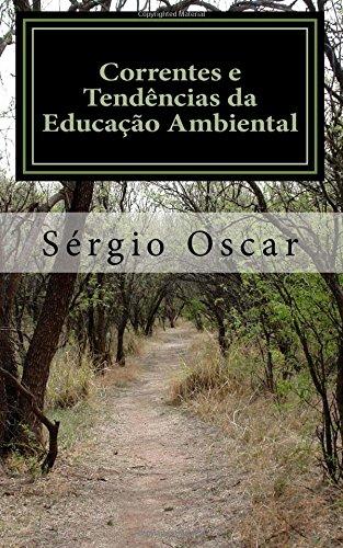 Correntes E Tendencias Da Educacao Ambiental (Paperback): Sérgio Oscar