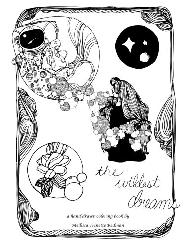 9781512133851: The Wildest Dreams: a hand drawn coloring book