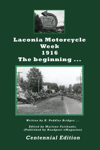 9781512134049: Laconia Motorcycle Week 1916: The Beginning