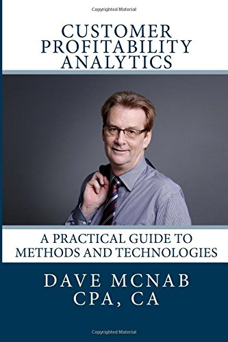 9781512138344: Customer Profitability Analytics: A practical guide to methods and technologies