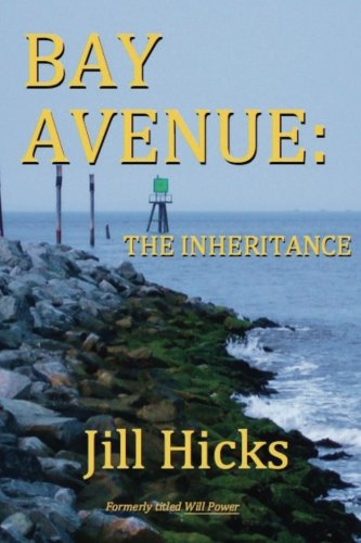Bay Avenue: the Inheritance: Jill Hicks