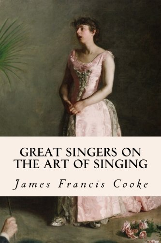 9781512139310: Great Singers on the Art of Singing