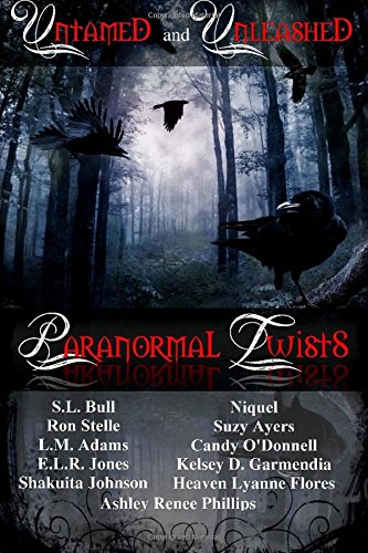 9781512139396: Untamed And Unleashed Paranormal Twists