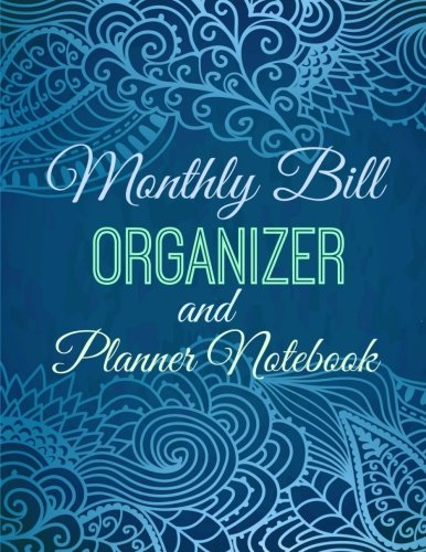9781512140958: Monthly Bill Organizer and Planner Notebook (Simple Budget Organizers) (Volume 9)