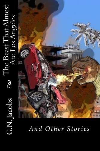9781512143584: The Beast That Almost Ate Los Angeles