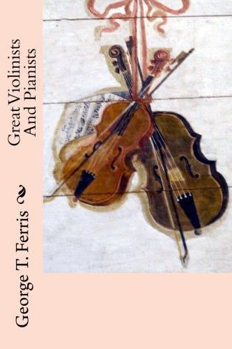 9781512146844: Great Violinists And Pianists