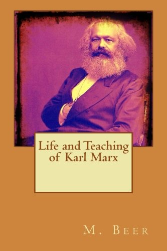 a study of the life of karl marx In marxism, political economy is the study of the theories expounded by karl marx and friedrich engels marxism  with marxism since marx's life.