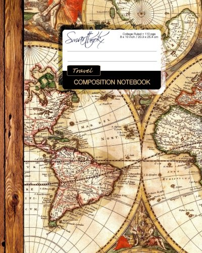 9781512149265: Travel Composition Notebook: Large College Ruled Writer's Notebook [ Perfect Bound * 8 x 10 inch ] (Composition Books - Travel & World Cultures)