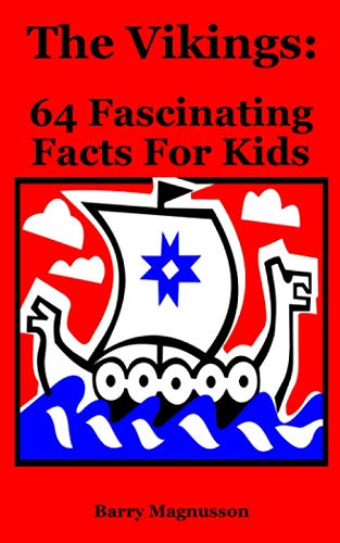 9781512151633: The Vikings: 64 Fascinating Facts For Kids (Volume 9)