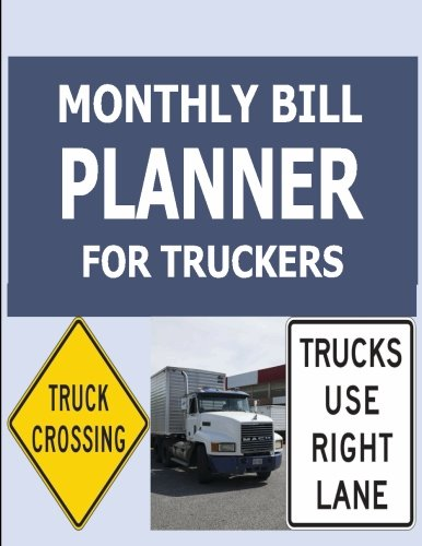 9781512152586: Monthly Bill Planner For Truckers