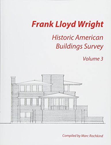 9781512153378: Frank Lloyd Wright: Historic American Buildings Survey, Volume 3