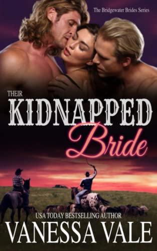 9781512154559: Their Kidnapped Bride (Bridgewater Menage Series) (Volume 1)