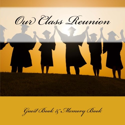 9781512155075: Our Class Reunion: Guest Book & Memory Book