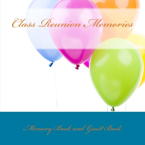 9781512155099: Class Reunion Memories: Memory Book and Guest Book
