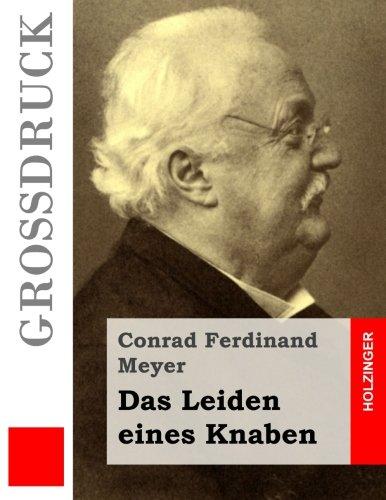 9781512155198: Das Leiden eines Knaben (Großdruck) (German Edition)