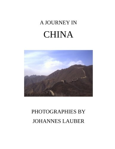 9781512155365: A Journey in China