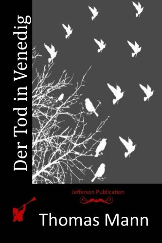Der Tod in Venedig (German Edition): Thomas Mann