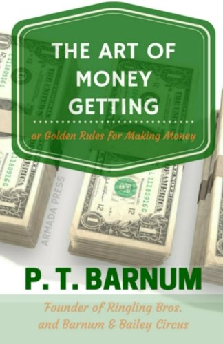 9781512157055: The Art of Money Getting: Golden Rules for Making Money