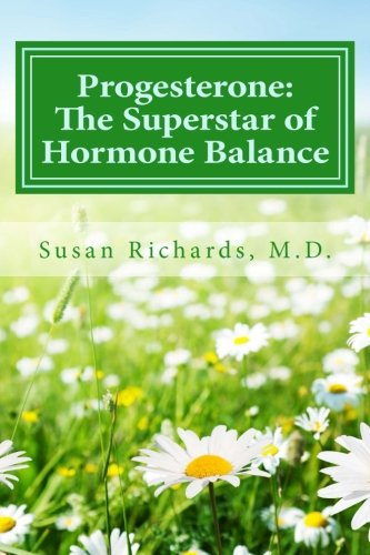 9781512157833: Progesterone: The Superstar of Hormone Balance