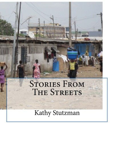 Stories From The Streets: Kathy Stutzman