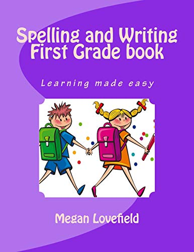 9781512161106: Spelling and Writing First Grade book: Learning made easy
