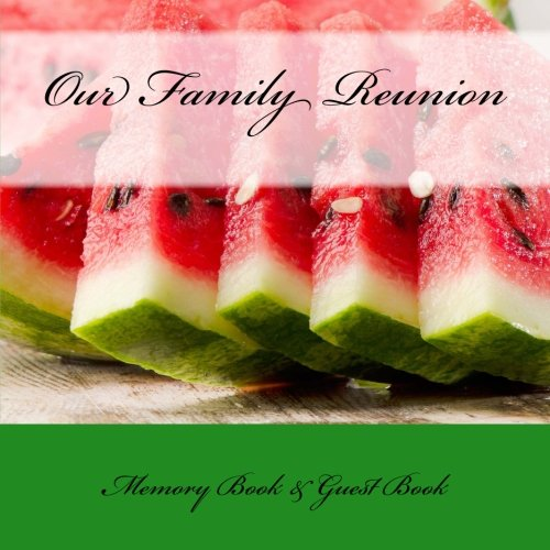 9781512161489: Our Family: Reunion Memory Book & Guest Book