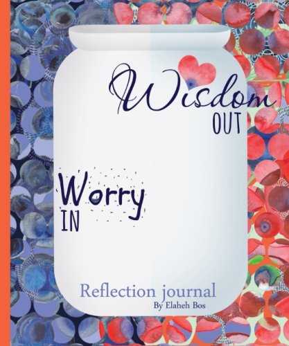 9781512162011: Worry in, Wisdom out: Reflection journal