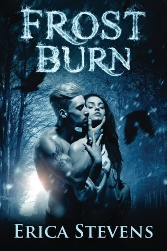 9781512162219: Frost Burn (The Fire & Ice Series) (Volume 1)