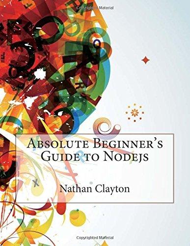 9781512165777: Absolute Beginner's Guide to Nodejs