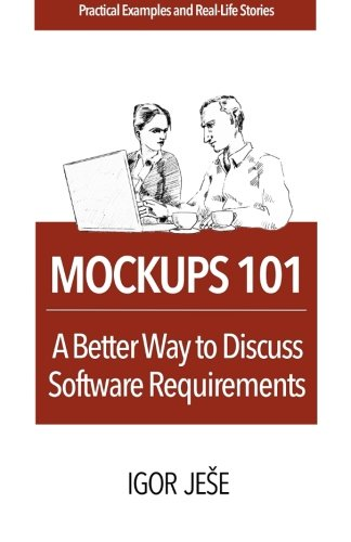 9781512167306: Mockups 101: A Better Way to Discuss Software Requirements