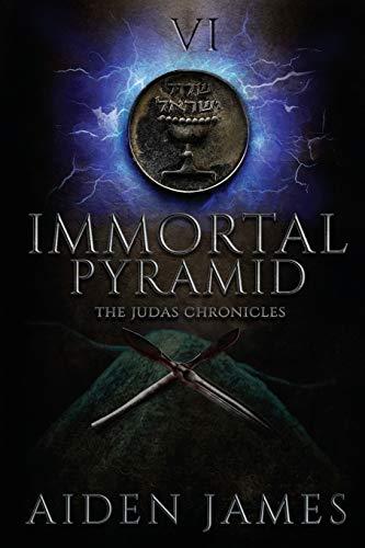 9781512167375: Immortal Pyramid (The Judas Chronicles) (Volume 6)