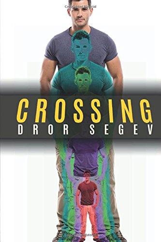 Crossing: Dror Segev
