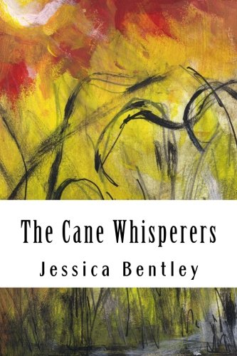 The Cane Whisperers: Jessica Bentley
