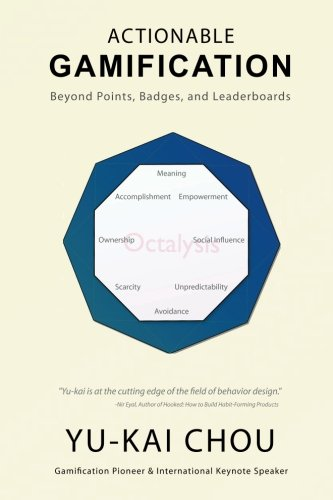 9781512173659: Actionable Gamification: Beyond Points, Badges, and Leaderboards