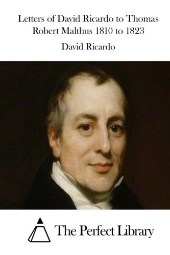 9781512174182: Letters of David Ricardo to Thomas Robert Malthus 1810 to 1823 (Perfect Library)