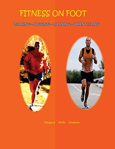 9781512174366: Fitness on Foot: Walking--Jogging--Running--Orienteering