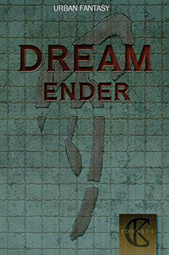 9781512174540: Dream Ender