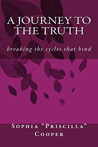 9781512174793: A Journey To The Truth: breaking the cycles that bind